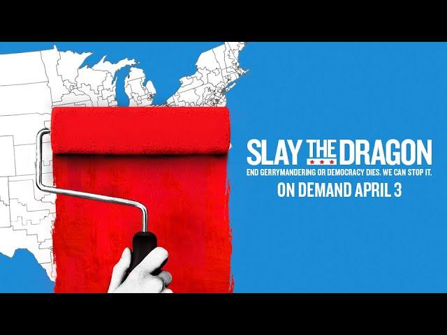 Slay the Dragon - Official Trailer