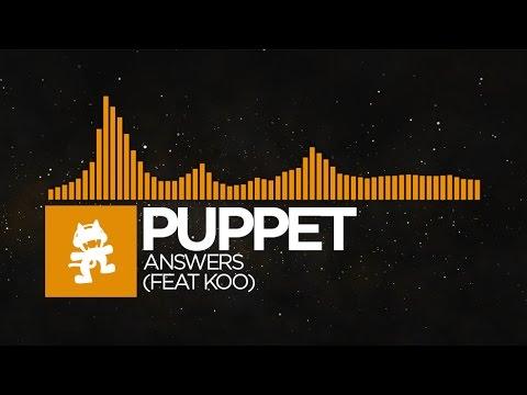 Progressive House - Puppet - Answers feat Koo Monstercat Release