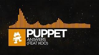 [Progressive House] - Puppet - Answers (feat. Koo) [Monstercat Release]