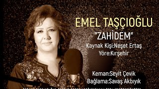 Emel Taşçıoğlu - Zahidem