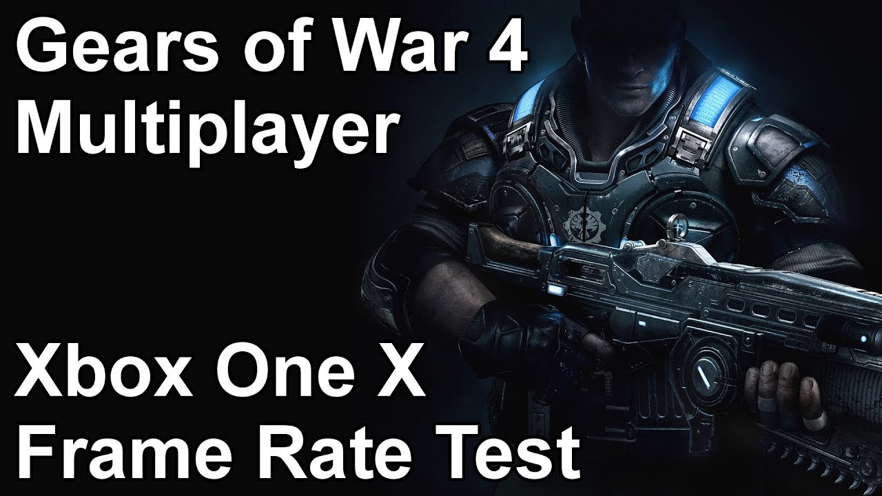 Gears of War 4 Multiplayer Xbox One X Frame Rate Test