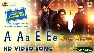 "John Jani Janardhan | ""A Aa E Ee"" Official HD Video Song | Chandan Shetty | Arjun Janya"