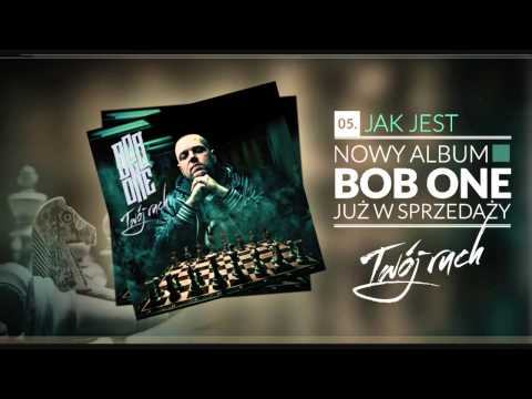 Bob One - 05 Jak jest (Twój ruch LP)