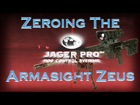 jager-pro™-zeroing-the-armasight-zeus-thermal-sight