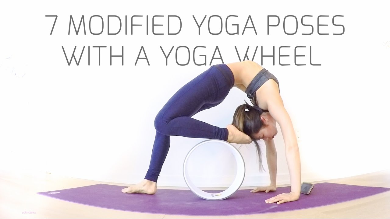 7 Modified Yoga Poses With A Yoga Wheel Youtube