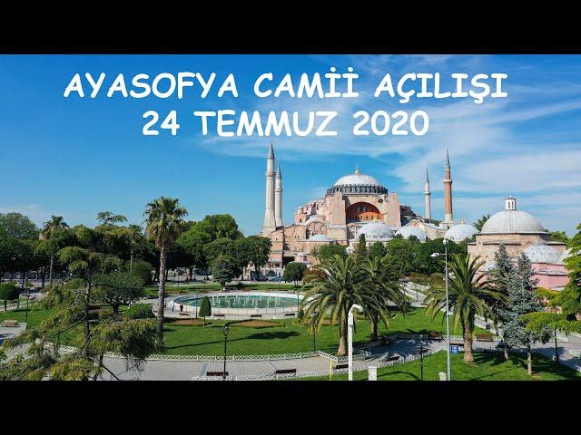 Ayasofya Camii açılışı / opening of the hagia sophia mosque