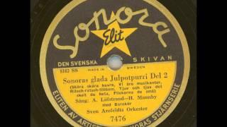 Julmusik - Sven Arefeldts orkester med barnkör - Sonoras glada Julpopurri Del 2