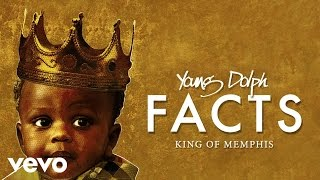 Young Dolph - Facts ( Audio)