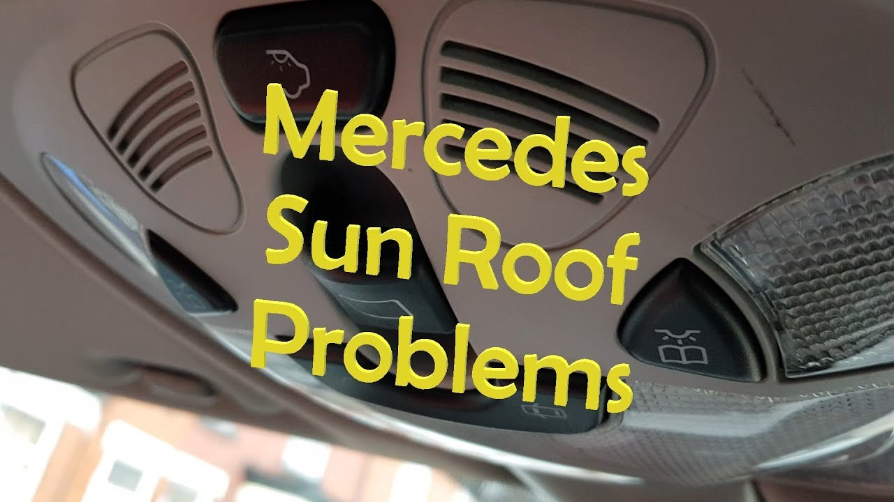 medium resolution of mercedes sunroof not working try this first