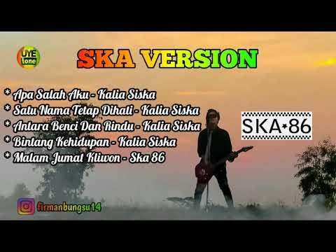 Download Kalia Siska feat Ska 86 Terbaru Reggae Ska 2019 Mp4 baru