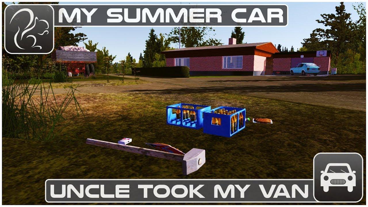 My Summer Car Episode 58 Uncle Took My Van Youtube
