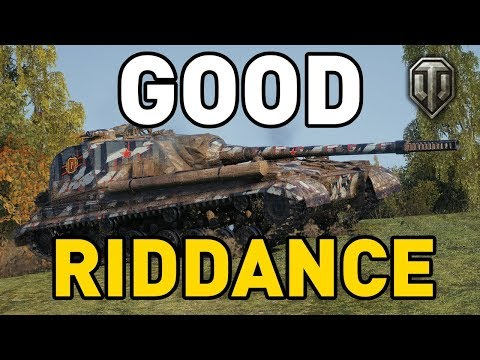 World of Tanks    GOOD RIDDANCE thumbnail