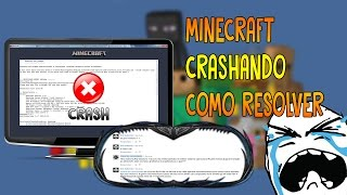 MINECRAFT CRASH REPORT: COMO RESOLVER - WINDOWS 7/8/8.1/10