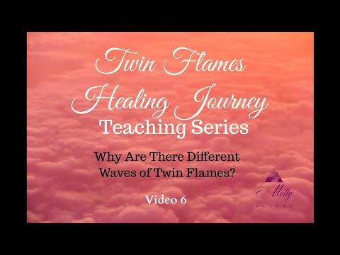 The Different Waves of Twin Flames - Video 6 - Twin Flames Healing Journey Teaching Series