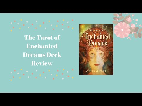 the-tarot-of-enchanted-dreams-tarot-deck-review
