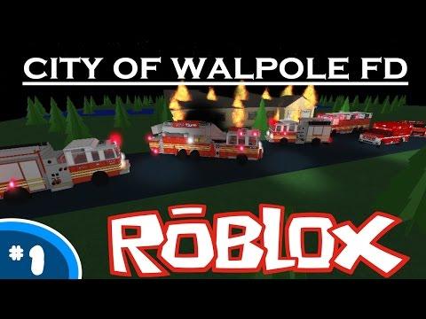 FIRE! | Walpole Fire Department #1 - ROBLOX