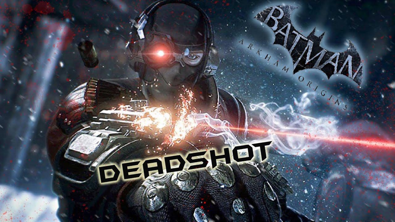 Batman Arkham Origins: Deadshot (Most Wanted) - YouTube