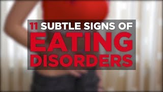 11 Subtle Signs of Eating Disorders | Health