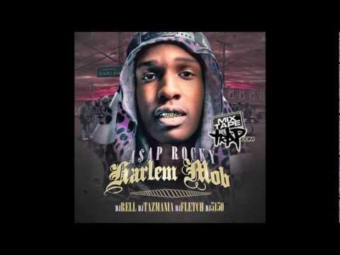A$AP Rocky - Harlem Mob (Full Mixtape)