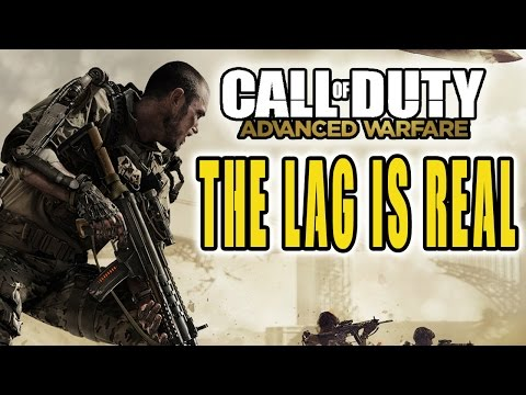 Advanced Warfare The LAG is REAL