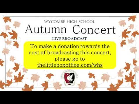 Wycombe High School Presents Autumn Concert Live
