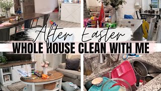 All day clean with me |  Whole house clean with me after Easter |  Major cleaning motivation
