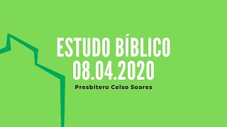 Estudo Bíblico | Celso Soares