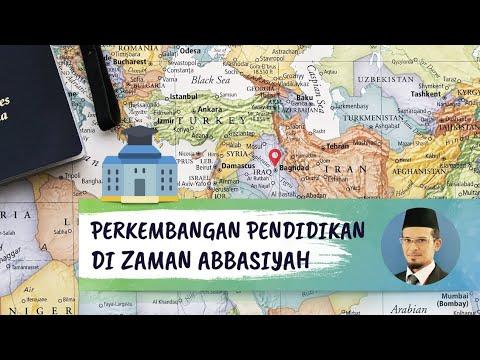 Pendidikan Islam SPM. Perkembangan Pendidikan Zaman Abbasiyah