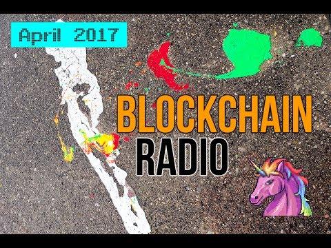 Blockchain Radio April 2017 News & Prices