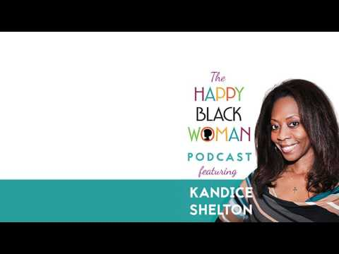 HBW029: Kandice Shelton : A healthy fitness foundation starts with your mindset.