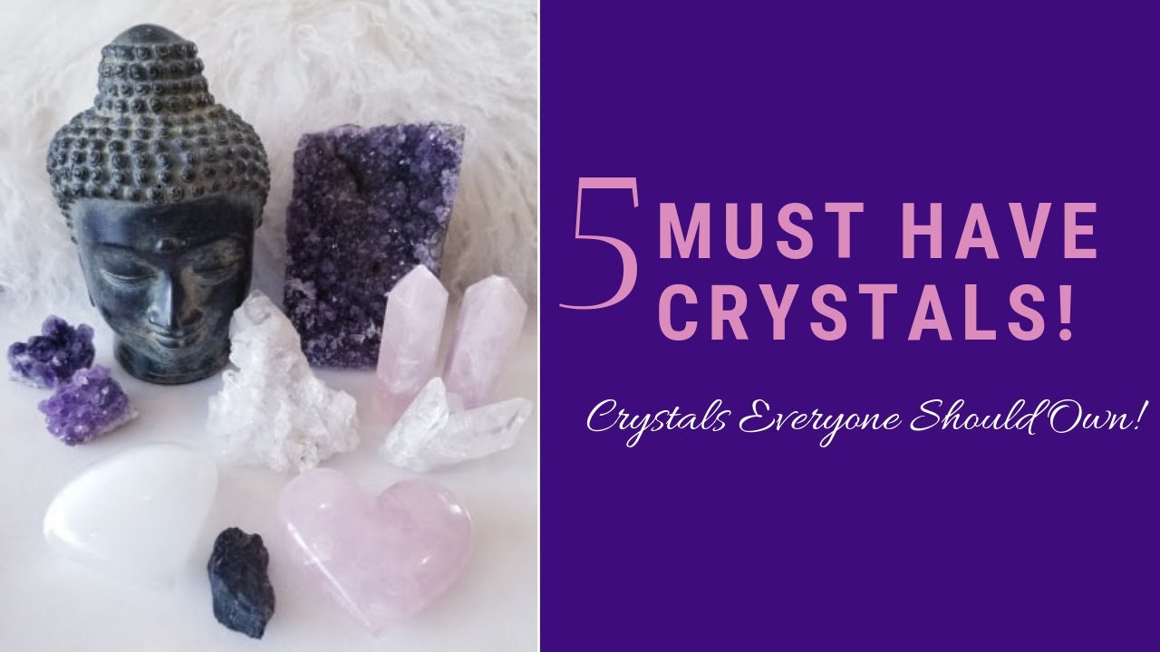 TOP 5 FAVORITE CRYSTALS FOR BEGINNERS | 5 Crystals Everyone Should Own &  Why!