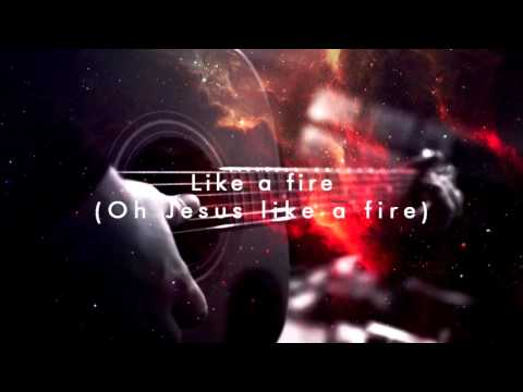 Like a Fire by Planetshakers || Outback Worship Sessions || (Lyrics)