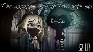 The assassin fell in love with me gachaverse S2 EP1