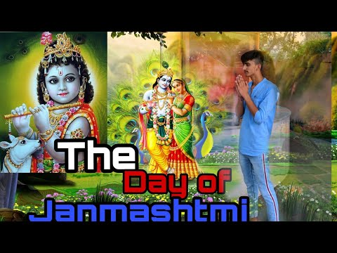 The Day Of Janmashtmi | Rajat Saini |