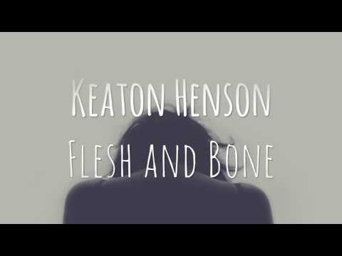 Keaton Henson // Flesh and Bone (Female Cover)