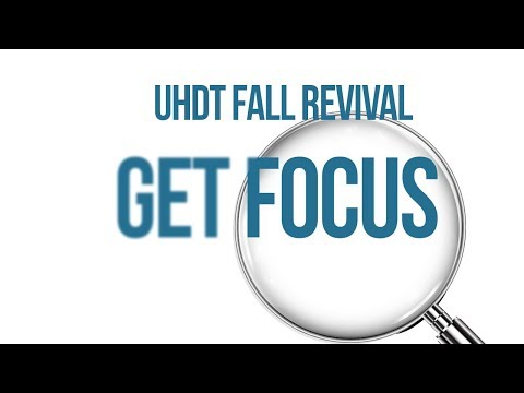 Get Focused Revival Fri. Nov. 10, 2017