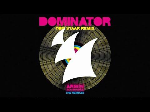 Armin van Buuren vs Human Resource - Dominator (Tom Staar Remix)