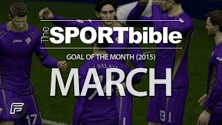 Thesportbible goal of the month for march 2015 (remade on fifa 15)