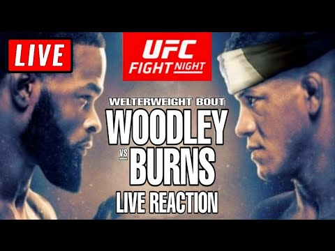 🔴 UFC Vegas Live Stream Reaction Watch Along - Woodley Vs Burns + Ivanov Vs Sakai