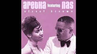 Aretha Franklin & Nas - Street Dreams (Prod. Amerigo Gazaway)