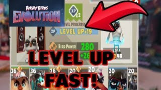 LEVEL UP YOUR BIRDS FAST! - ANGRY BIRDS EVOLUTION!