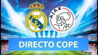 (SOLO AUDIO) Directo del Real Madrid 1-4 Ajax en Tiempo de Juego COPE