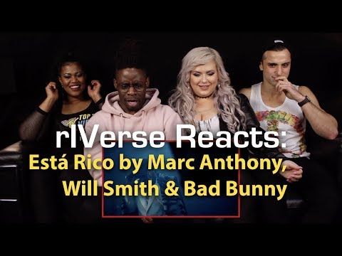 rIVerse Reacts: Está Rico by Marc Anthony, Will Smith, Bad Bunny - M/V Reaction
