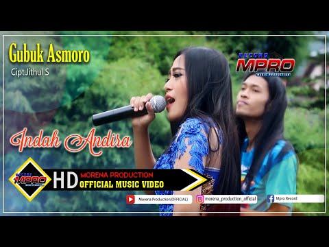 Indah Andira - Gubuk Asmoro [OFFICIAL]