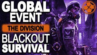 The Division 🔴 Blackout Survival | Early Morning No Coffee Grind | PC Gameplay 1080p 60fps