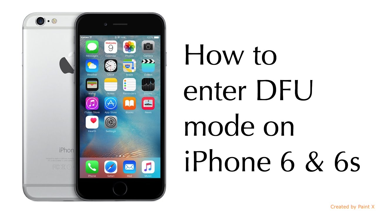 how to put iphone in dfu mode how to enter dfu mode on iphone 6 amp 6s 20192