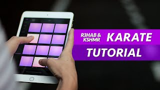 How To Play Karate - Electro Drum Pads 24 Tutorial (R3HAB & KSHMR - Karate)