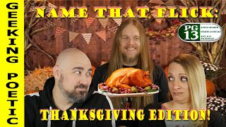 NAME THAT FLICK! MOVIE TRIVIA CHALLENGE - THANKSGIVING EDITION