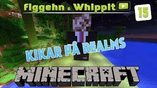 figgehn & Whippit kollar in era Minecraft Realms #15