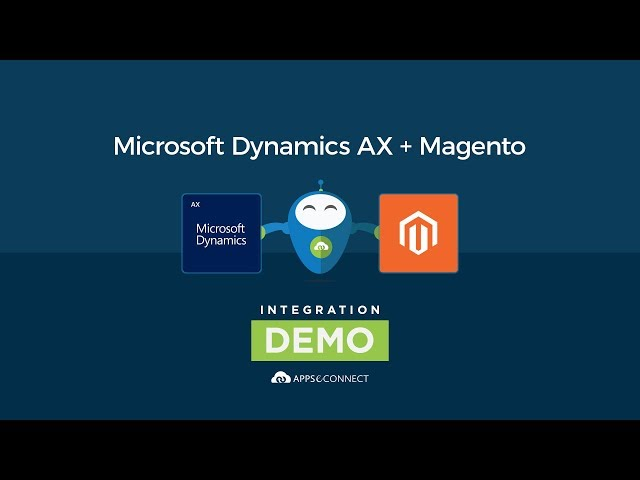 Microsoft Dynamics AX and Magento Integration | APPSeCONNECT